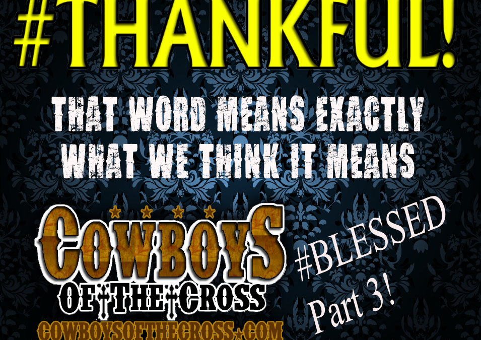 What we really mean is #THANKFUL and that's a great way to be